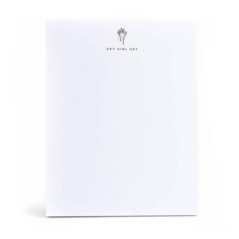 Hey Girl Hey Notepad (50 sheets)