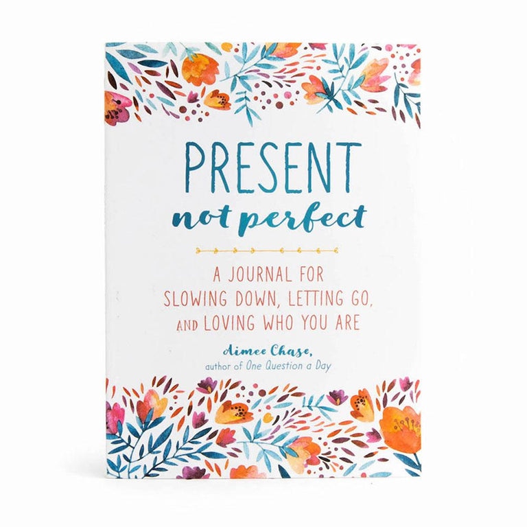 Present Not Perfect Journal