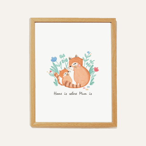 'Home is where Mum is' Print