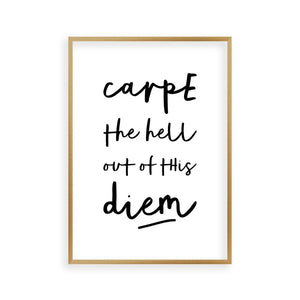 Carpe The Hell Out Of This Diem Print - Blim & Blum