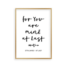 Load image into Gallery viewer, For You Are Mine At Last Lyrics Print - Blim & Blum