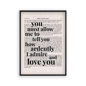Pride And Prejudice How Ardently I Admire And Love You Quote Book Print