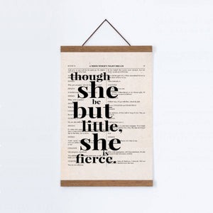 Shakespeare Though She Be But Little She Is Fierce Quote Book Print