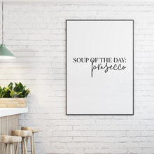 Load image into Gallery viewer, Soup Of The Day Prosecco Print - Blim & Blum