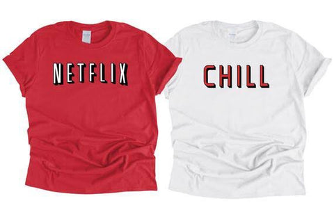 Two Netflix & Chill matching t-shirts