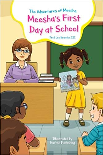 The Adventures of Meesha: Meesha's First Day at School (signed)