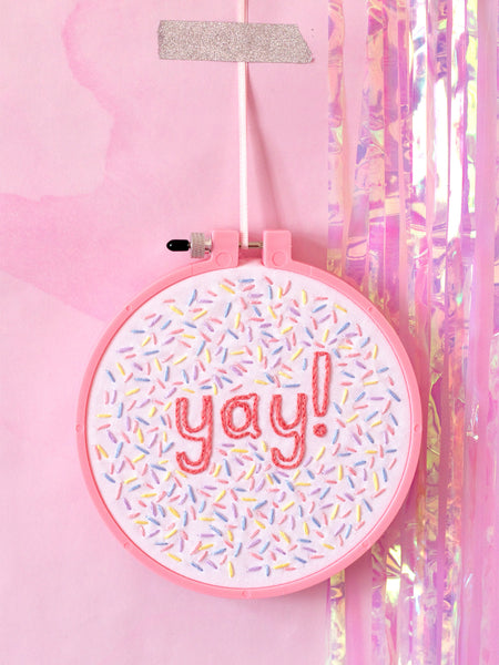 yay sprinkles embroidery hoop art