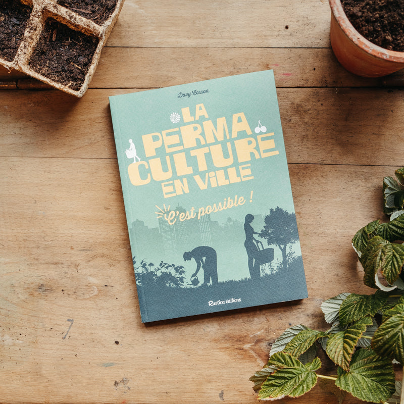 LA PERMACULTURE EN VILLE : C'EST POSSIBLE !