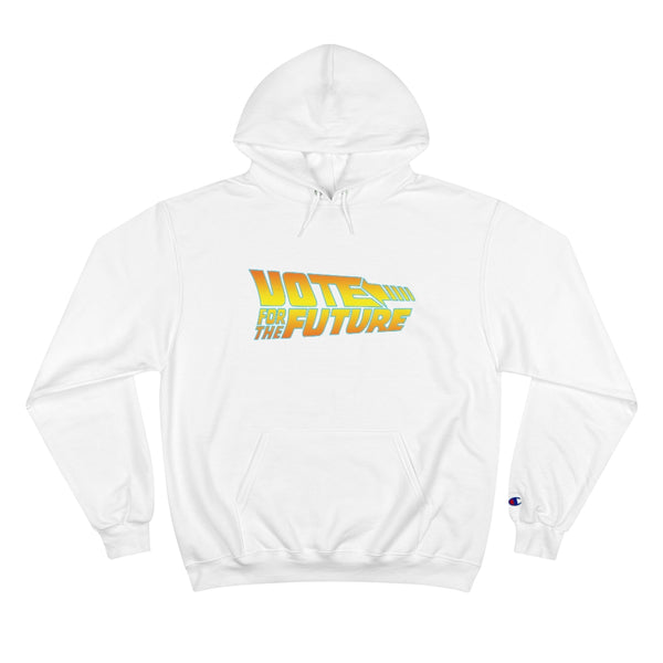 Vote For The Future Champion Hoodie