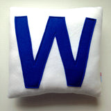 Cubs Win Flag Pillow #flytheW - LIMITED TIME ONLY!