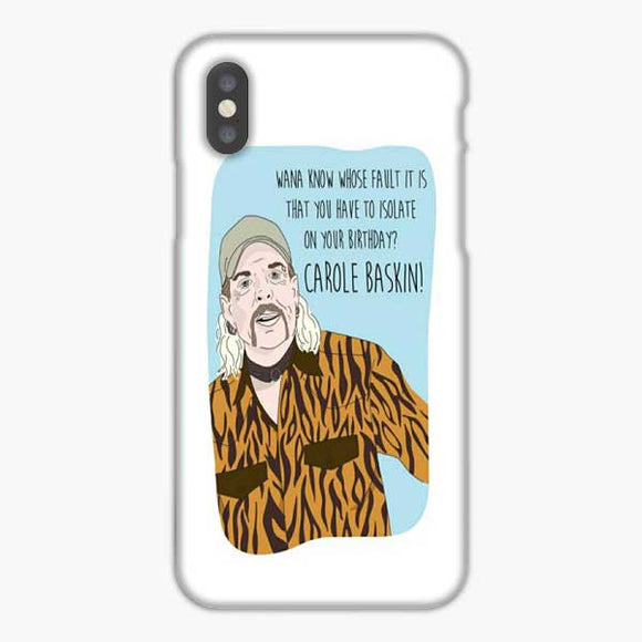 Joe Exotic Wana Know Whose Fauls It iPhone X Case, Snap 3D Case