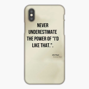 John Mayer Quotes iPhone XR Case