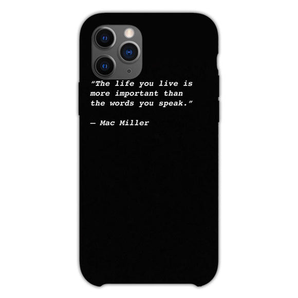 Mac Miller Quote The Life You Life iPhone 11 Pro Case