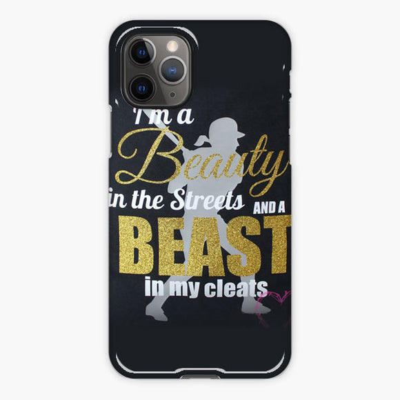Softball Quote I'm A Beauty In The Streets iPhone 11 Pro Case, Plastic Case, Snap Case & Rubber Case