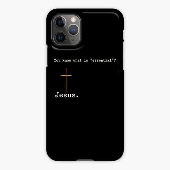 You Know What Is Jesus Essential iPhone 11 Pro Case, Snap 3D Case