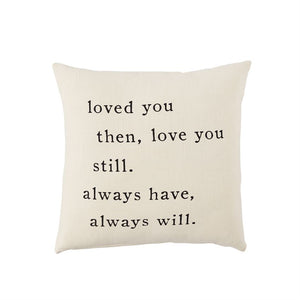 Always Will Pillow
