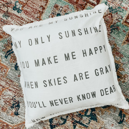 You Are My Sunshine Euro Pillow