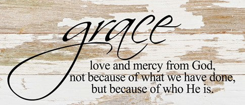 Grace Love & Mercy Reclaimed Wood Sign