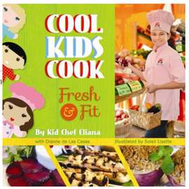 Cool Kids Cook Fresh & Fit Cookbook