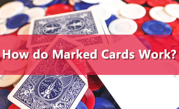 how do marked cards work