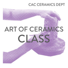 Load image into Gallery viewer, Art of Ceramics