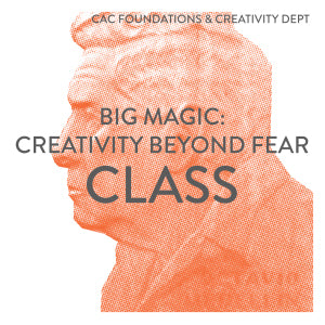 Big Magic: Creativity Beyond Fear