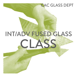 Int/Adv Fused Glass