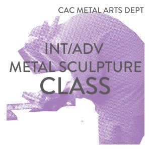 Int/Adv Metal Sculpture