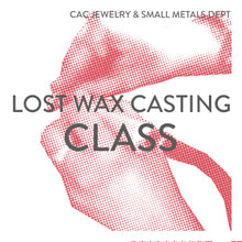 Load image into Gallery viewer, Lost Wax Casting