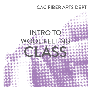 Intro to Wool Felting