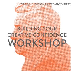 Building Your Creative Confidence