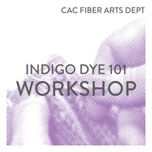 Load image into Gallery viewer, Indigo Dye 101