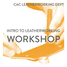 Load image into Gallery viewer, Intro to Leatherworking