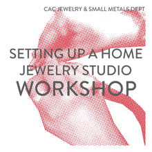 Load image into Gallery viewer, Setting Up a Home Jewelry Studio