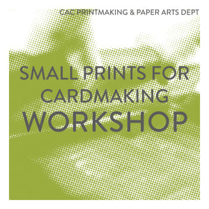 Small Prints for Cardmaking