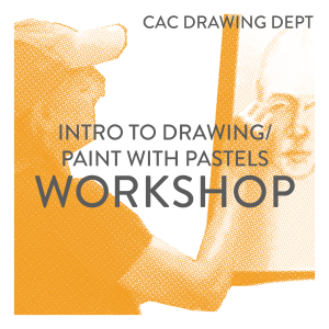 Intro to Drawing/Paint with Pastels