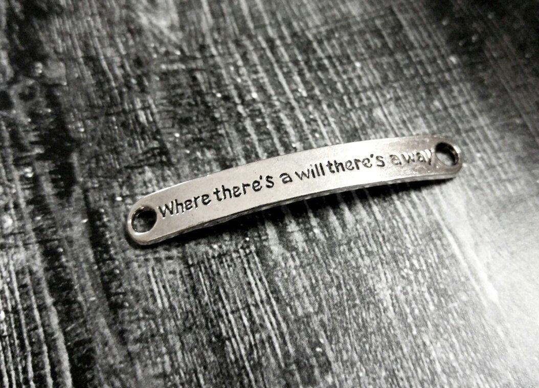 Quote Connectors-Word Connectors-Word Bands-Quote Pendants-5pcs Antiqued Silver Word Pendants Where There's A Will There's A Way