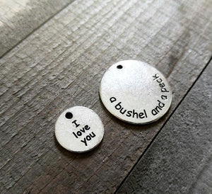 Quote Charms Quote Pendants Antiqued Silver Word Charms I Love You a Bushel and Peck Silver Word Pendants Silver Circle Charms *