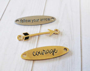 Quote Connectors Quote Pendants Word Pendants Quote Links FOLLOW YOUR ARROW Pendant Courage Charm Antiqued Silver Antiqued Gold Charms Set
