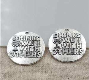 Drinking Pendants Antiqued Silver Quote Charms Word Charms Funny Quote Charms Wine Charms Drinks Well with Others 20pcs BULK