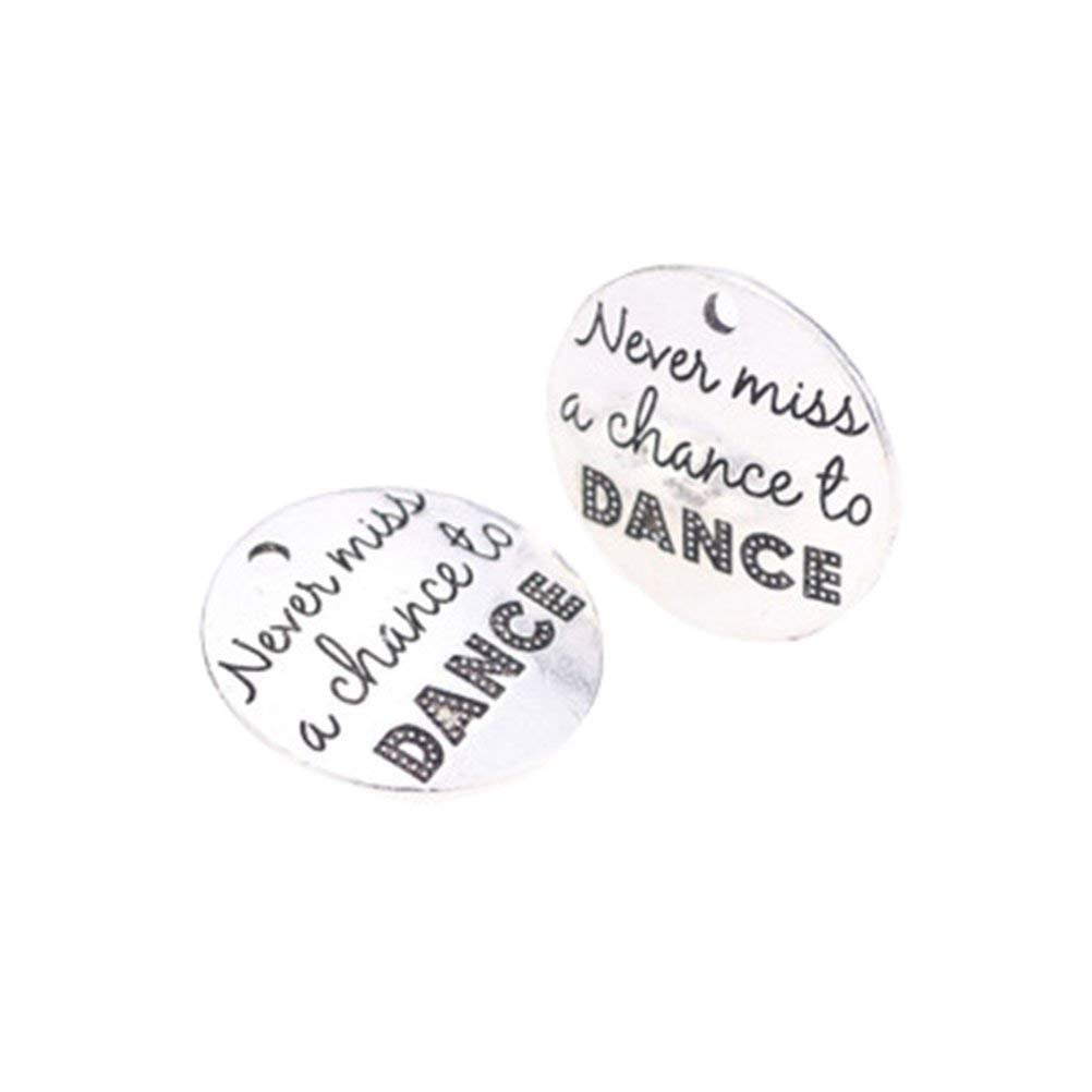 Inspirational Charms Word Charms Quote Charms Silver Word Pendants Quote Pendants Never Miss a Chance to Dance Quote Charms 10pcs