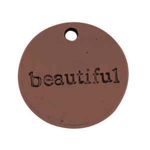 Quote Charms Word Charms Pendants Antiqued Copper Charms BEAUTIFUL 4 pieces 20mm Inspirational Charms Copper Word Charms 20mm Circle