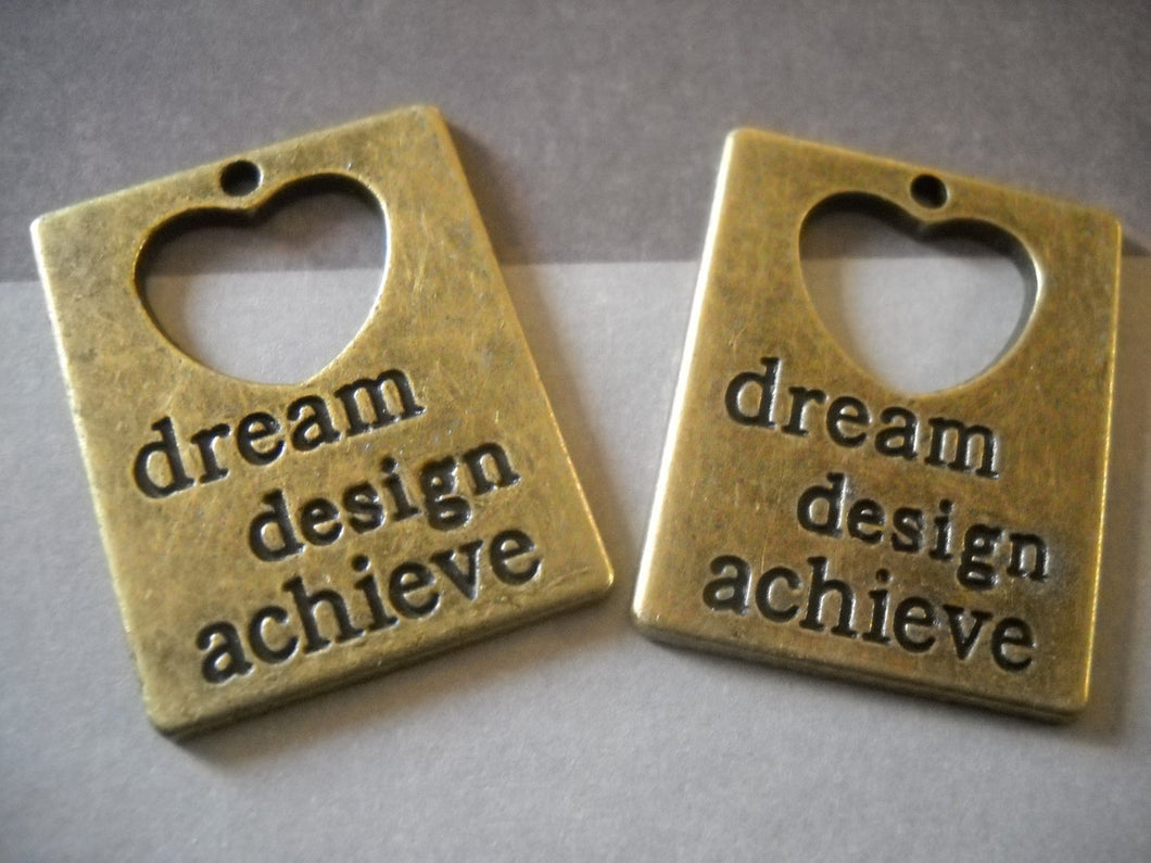 Word Pendant Bronze Word Charms Quote Charms Inspirational Charms DREAM DESIGN ACHIEVE Charms Stamped Charms 2 pieces