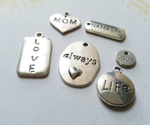 Word Charms Word Pendants Assorted Charms Inspirational Charms Antiqued Silver Charms 6 pieces Namaste Love Always Life Mom Charm