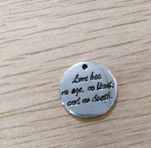 Load image into Gallery viewer, Quote Charms Word Pendants Antiqued Silver Pendants Word Charms Silver Word Charms Love Has No Age No Limit and No Death 4 pieces