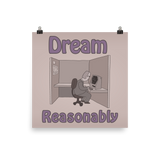 "WTF 101 ""Dream Reasonably"" Poster"