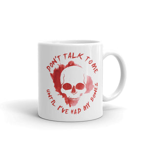 Dimension 20 Escape From the Bloodkeep Don't Talk to Me Until I've Had My Bones Mug