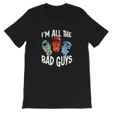 "DIMENSION 20 ""I'm All The Bad Guys"" Tee"