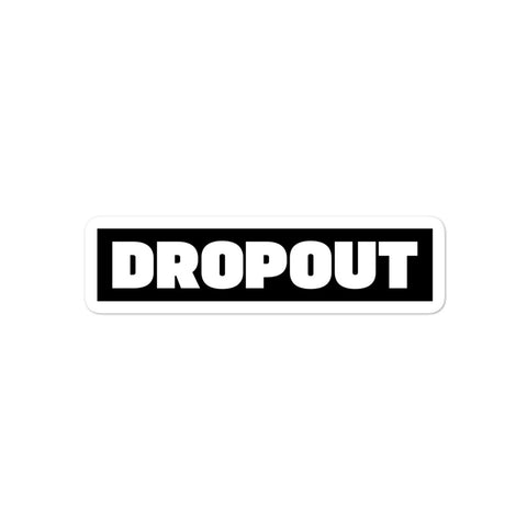 DROPOUT Logo Sticker