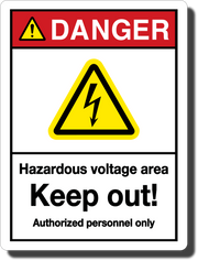 Danger Hazardous Voltage Aluminum Sign